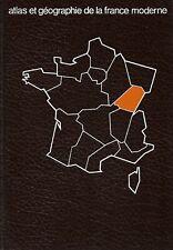 ATLAS ET GÉOGRAPHIE  DE LA FRANCE MODERNE - HAUTE BOURGOGNE / PAUL CLAVAL
