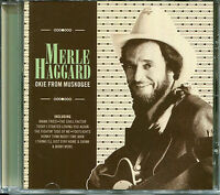 MERLE HAGGARD OKIE FROM MUSKOGEE CD - MAMA TRIED, IDA RED & MORE