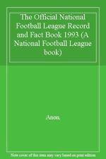 The Official National Football League Record and Fact Book 1993 (A National Fo,