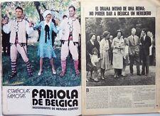FABIOLA et BAUDOUIN de BELGIQUE:  COUPURE DE PRESSE ESPAGNOLE 5 PAGES 1974