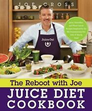 The Reboot with Joe Juice Diet Cookbook: Juice, Smoothie, and Plant-Based Recipe