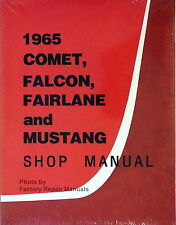 1965 Ford Mustang Falcon Fairlane Ranchero Mercury Comet Shop Service Manual