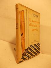 TODDI IL SORRISO DIETRO LA PORTA CESCHINA 1934