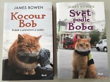 A Street Cat Named Bob & The World According to Bob by James Bowen Czech Version