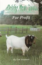 Raising Meat Goats for Profit by Gail Bowman (Paperback, 1999)