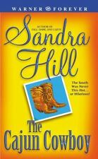 The Cajun Cowboy by Sandra Hill (2004, Paperback)