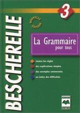 NEW - La Grammaire pour tous by Bescherelle
