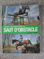Bayley Guide photographique du saut d'obstacle