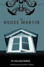 The House Martin, William Parker