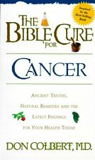 The Bible Cure for Cancer: Ancient Truths, Natural