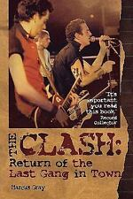 The Clash: Return of the Last Gang In Town  BOOK