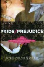 Pride - Prejudice : A Novel of Mr. Darcy, Elizabeth Bennet, and Their...