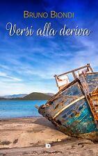 Versi alla deriva - [Edizioni DrawUp]