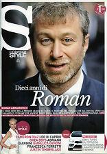 STYLE by IL GIORNALE- AGO.2013 * ROMAN ABRAMOVICH - CAMERON DIAZ - PRO CEE'D GT