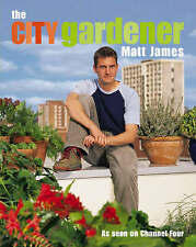 The City Gardener, Matt James, Used; Good Book