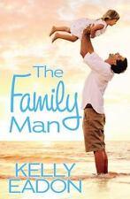 The Family Man: By Eadon, Kelly