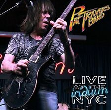 PAT BAND TRAVERS - LIVE AT THE IRIDIUM NYC  CD NEW!