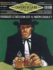 Les cahiers de la BD N°10 - Pourquoi le western est-il indémodable ?