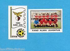 PANINI CALCIATORI 1979/80-Figurina n.504- FANO ALMA JUVE -SCUDETTO+SQUADRA-Rec
