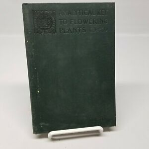 Antique Textbook Analytical Key to Flowering Plants by John M. Coulter 1908