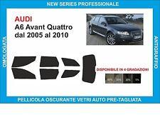 pellicole oscuranti vetri audi A6 Avant Quattro dal 2005-2010 kit completo