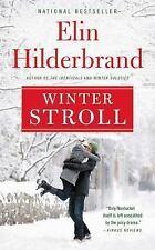 Winter Stroll by Elin Hilderbrand (2015, Hardcover, Large Type)