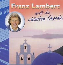 FRANZ LAMBERT - CD - FRANZ LAMBERT SPIELT DIE SCHÖNSTEN CHORÄLE
