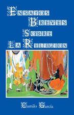 Ensayos Breves Sobre la Religion by Camilo Garc�a (2013, Paperback)