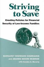 Striving to Save: Creating Policies for Financial Security of Low-Income