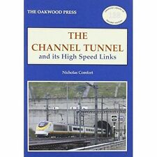 The Channel Tunnel and its High Speed Links by Nicholas Comfort (Paperback, 2006