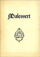 Notice historique sur le vignoble de Malessert - P. Eynard - hors commerce