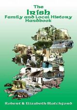 The Irish Family and Local History Handbook by Blatchford, Elizabeth Book The