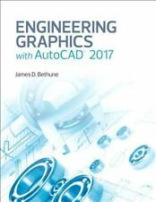 Engineering Graphics With Autocad 2017 by James D. Bethune (Hardcover Book) USA