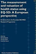 The Measurement and Valuation of Health Status Using EQ-5D - A European...