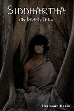 Siddharth : An Indian Tale by Hermann Hesse (2011, Paperback)