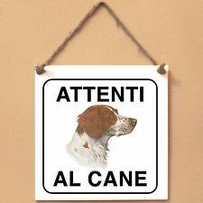 Epagneul Breton 1 Attenti al cane Targa cane cartello ceramic tiles