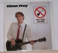 GLEN FREY - NO FUN ALOUD - Original 1982 Asylum XEI-60129 LP Record Album
