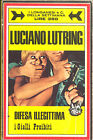 Luciano Lutring: Difesa illegittima. 1969