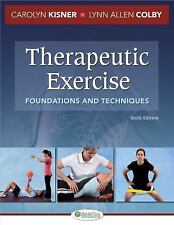 Therapeutic Exercise: Foundations and Techniques, 6th Edition Kisner PT  MS, Car