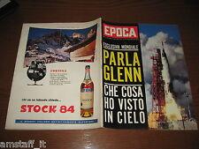 EPOCA 1962/597=JOHN GLENN=TONY PERKINS=SOFIA LOREN=OMAR SIVORI=ARTHUR MILLER=