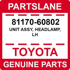 81170-60802 Toyota OEM Genuine UNIT ASSY, HEADLAMP, LH