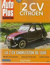 AUTO PLUS COLLECTION 2CV CITROEN 10 CITROEN 2CV CHARLESTON DE LUXE 2CV 1952 54