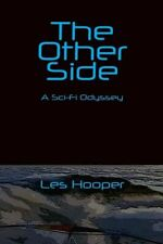 The Other Side: A Sci Fi Odyssey