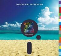 MARTHA AND THE MUFFINS-WHERE BLUE MEETS GREEN(BALEARIC EDITS)LIMITIERT  CD NEW+