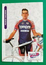CYCLISME carte cycliste FRANCO BALLERINI équipe LAMPRE DAIKIN 1999