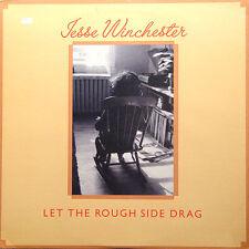 JESSE WINCHESTER Let The Rough Side Drag US Press Bearsville BR 6964 1976 LP