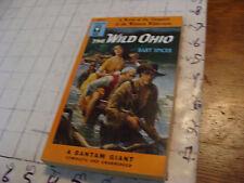 High Grade UNREAD Bantam paperback #A1211 The WILD OHIO bart spicer 1954 1st