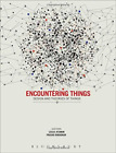 Atzmon Leslie-Encountering Things (Design And Theories Of Things) BOOKH NEU for sale