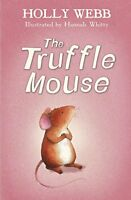 (Good)-The Truffle Mouse (Paperback)-Webb, Holly-1407144863
