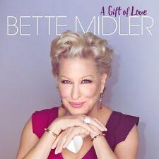 BETTE MIDLER CD - GIFT OF LOVE (2015) - NEW UNOPENED - POP ROCK - RHINO RECORDS